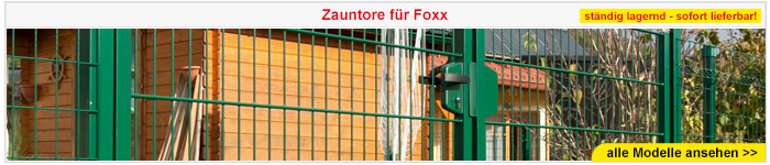 Zauntore für Foxx